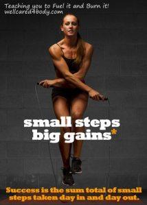 small steps - big gains